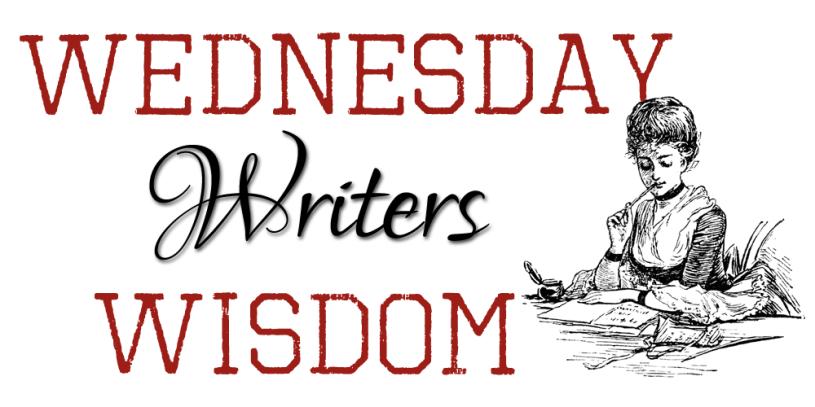 Writerly-Wisdom-Wednesday